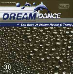 Various - Dream Dance Vol. 12 - The Best Of Dream House & Trance