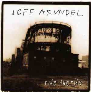 Jeff Arundel - Ride The Ride