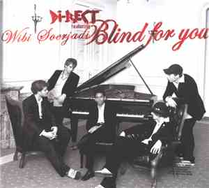 Di-Rect Featuring Wibi Soerjadi - Blind For You