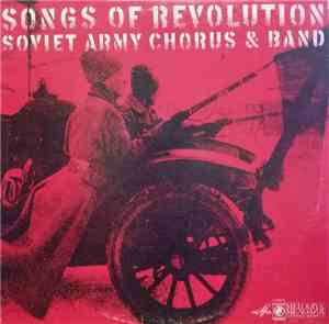 Soviet Army Chorus And Band - Songs Of Revolution