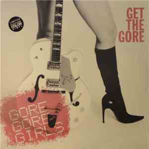 Gore Gore Girls - Get The Gore