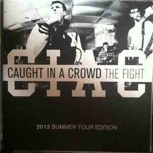 Caught In A Crowd - The Fight