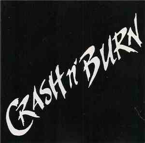 Crash 'N Burn  - Crash 'N Burn