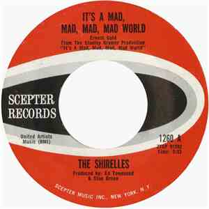 The Shirelles - It's A Mad, Mad, Mad, Mad World