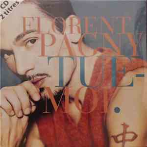 Florent Pagny - Tue-moi