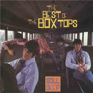 The Box Tops - The Best Of The Box Tops - Soul Deep