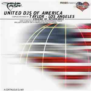 Taylor - United DJ's Of America Volume 10: Resonance ‎- Los Angeles