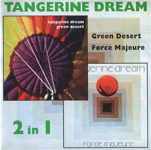 Tangerine Dream - Green Desert / Force Majeure