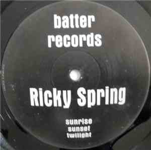 Ricky Spring - Sunrise Sunset Twilight