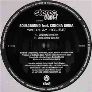 Soulground Feat. Concha Buika - We Play House
