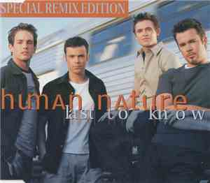 Human Nature - Last To Know (Special Remix Edition)