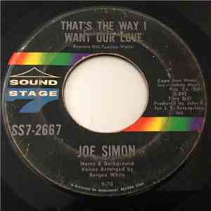 Joe Simon - That's The Way I Want Our Love / When