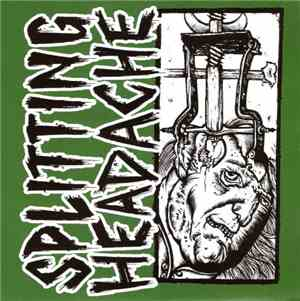 Splitting Headache - Splitting Headache