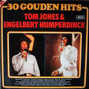 Tom Jones & Engelbert Humperdinck - 30 Gouden Hits