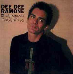 Dee Dee Ramone And The Chinese Dragons - What About Me