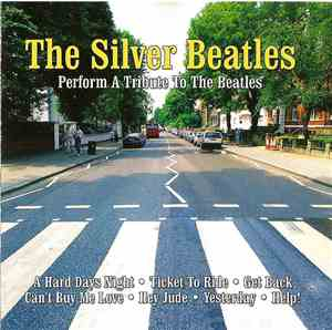 The Silver Beatles  - Perform A Tribute To The Beatles