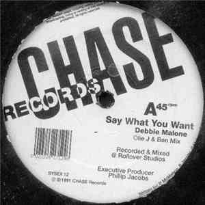 Debbie Malone - Say What You Want (Remixes)
