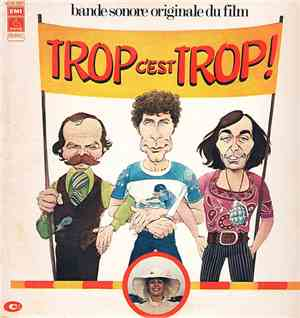 Jean Bouchety And Christian Chevalier - Trop C'Est Trop !