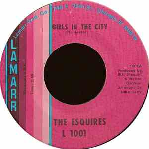 The Esquires - Girls In The City / Ain't Gonna Give It Up