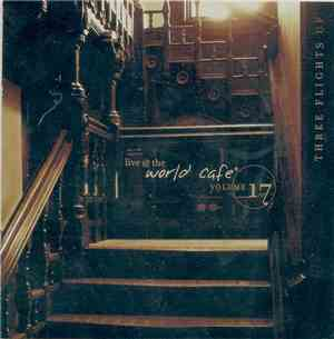 Various - Live @ The World Cafe Volume 17: Three Flights Up