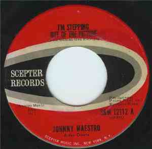 Johnny Maestro & The Crests - I'm Stepping Out Of The Picture / Afraid Of Love