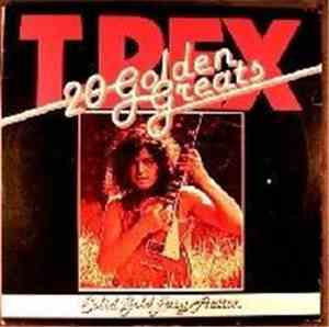 T. Rex - Solid Gold - Easy Action, 20 Golden Greats