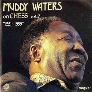 Muddy Waters - On Chess Vol. 2 -