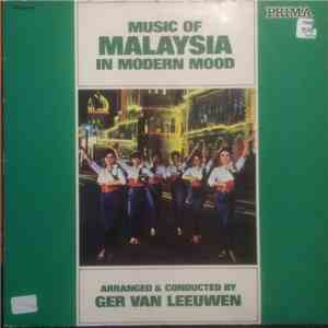 Ger Van Leeuwen - Music Of Malaysia In Modern Mood