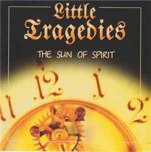 Little Tragedies - The Sun Of Spirit