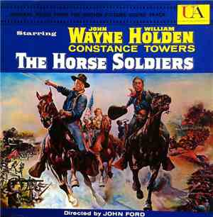David Buttolph His Orchestra And Chorus - The Horse Soldiers