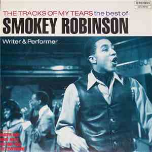 Smokey Robinson / Various - The Tracks Of My Tears - The Best Of Smokey Rob ...