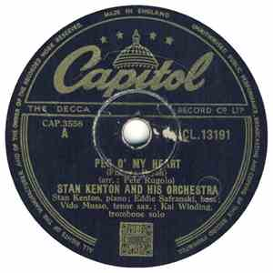 Stan Kenton And His Orchestra - Peg O' My Heart / Intermission Riff