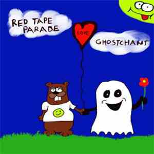Red Tape Parade / Ghostchant  - Red Tape Parade Love Ghostchant
