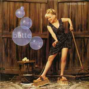 Bette Midler - In These Shoes