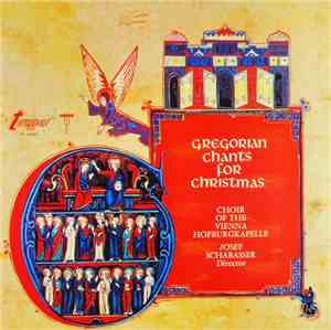 Choir Of The Vienna Hofburgkapelle, Josef Schabasser - Gregorian Chants For ...