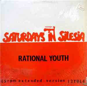 Rational Youth - Saturdays In Silesia (Extended Version)