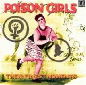 Poison Girls - Their Finest Moments